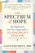 The Spectrum of Hope by Gayatri  Devi