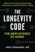 The Longevity Code: The New...