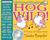 Hog Wild!: A Frenzy of Dance Music