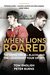 When Lions Roared: The Lion...
