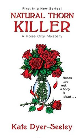 Natural Thorn Killer by Kate E. Dyer-Seeley
