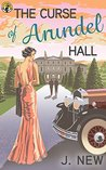 The Curse of Arundel Hall (The Yellow Cottage Vintage Mysteries #2)