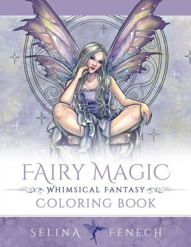 Fairy Magic - Whimsical Fantasy Coloring Book