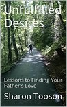 Unfulfilled Desires by Sharon Tooson