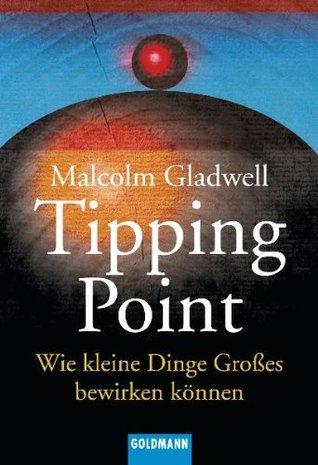 Der Tipping Point: Wie Kleine Dinge Großes Bewirken Können