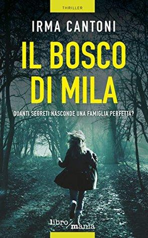 Il bosco di Mila by Irma Cantoni
