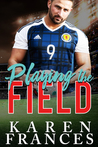Playing the Field (A Beautiful Game #0.5)