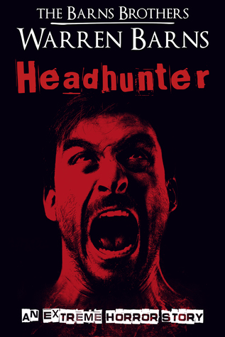 Headhunter by The Barns Brothers