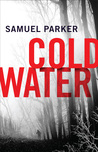Coldwater by Samuel  Parker