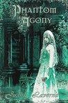 Phantom Agony by Judith Laverna