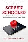 Screen Schooled: ...