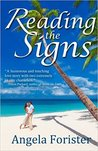 Reading the Signs by Angela Forister