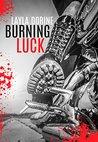 Burning Luck