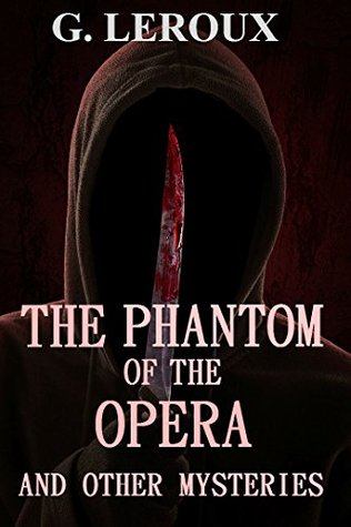 The Phantom of the Opera: And Other Mysteries