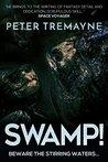 Swamp! by Peter Tremayne