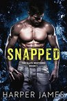 SNAPPED (The Slate Brothers, Book One)