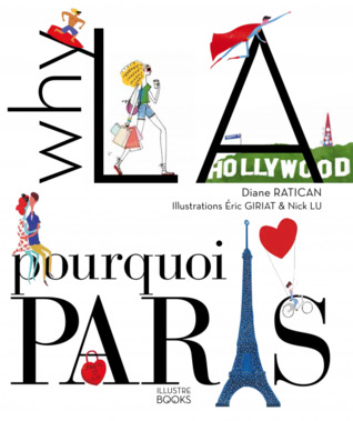 Why LA? Pourquoi Paris? by Diane Ratican