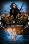 Tinker Bell and the Pirate by Vivienne Savage