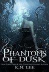 Phantoms of Dusk