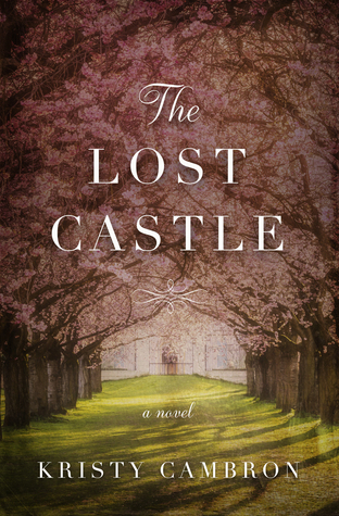 Image result for the lost castle kristy cambron