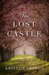 The Lost Castle (The Lost C...