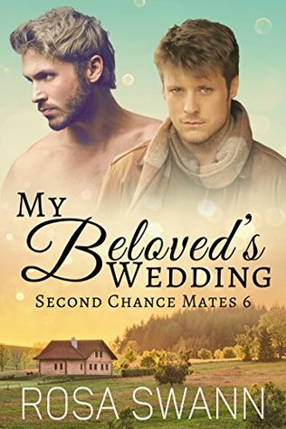 Book Review: My Beloved's Wedding (Second Chance Mates #6) by Rosa Swann