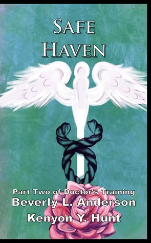 Safe Haven (Doctor's Training #2; Chains of Fate #2)