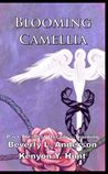 Blooming Camellia (Doctor's Training #3; Chains of Fate #3)