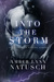 Into The Storm (Force of Nature, #2)