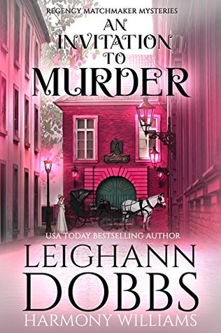 An Invitation to Murder (Regency Matchmaker Mysteries #1)