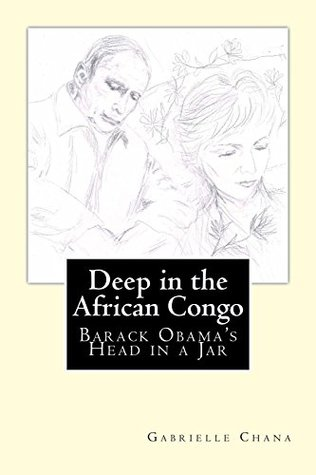 Deep in the African Congo: Barack Obama's Head in a Jar