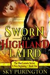 Sworn to a Highland Laird by Sky Purington