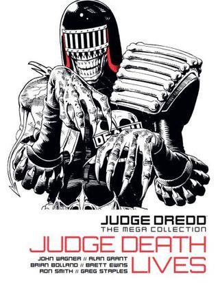 Judge Death Lives (Judge Dredd The Mega Collection #6)