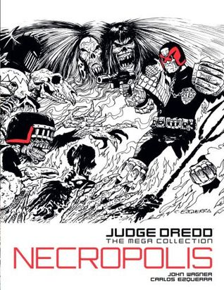 Necropolis (Judge Dredd: The Mega Collection #5)
