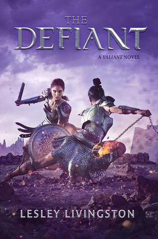 The Defiant (The Valiant #2)