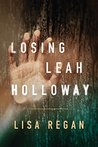 Losing Leah Holloway (Claire Fletcher, #2)