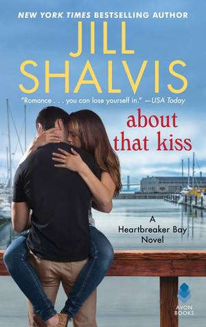 About That Kiss (Heartbreaker Bay, #5)