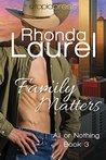 Family Matters by Rhonda Laurel