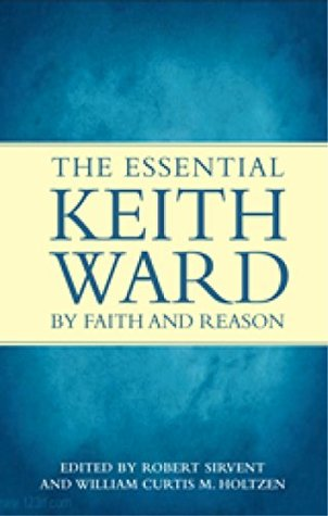 by-faith-and-reason-the-essential-keith-ward