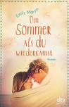 Der Sommer, als du wiederkamst by Emily Martin