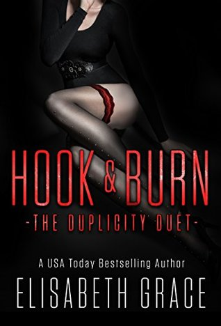 HOOK & BURN: The Duplicity Duet