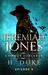 Jeremiah Jones Cowboy Sorcerer: Episode 4 (Cowboy Sorcerer #4)