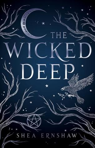 Waiting on Wednesday: The Wicked Deep by Shea Ernshaw