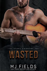 Wasted by M.J. Fields