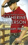 Phantom Waltz (Kendrick/Coulter/Harrigan, #2)
