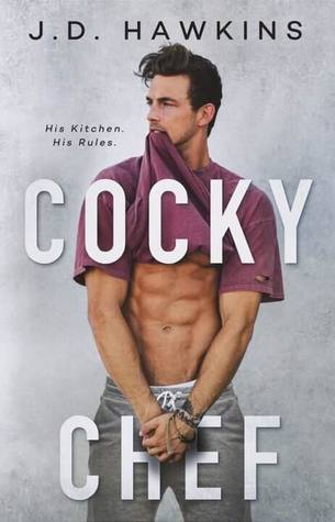 Cocky Chef (Cocky Men, #1)