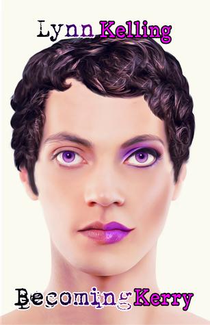 Becoming Kerry by Lynn Kelling