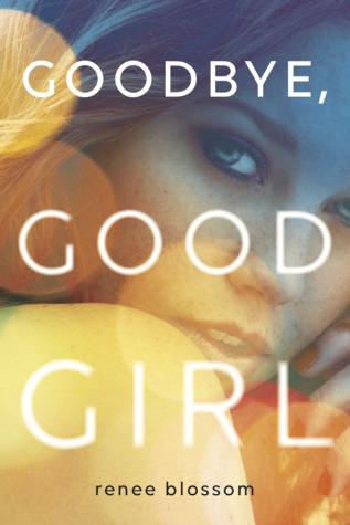 Goodbye, Good Girl