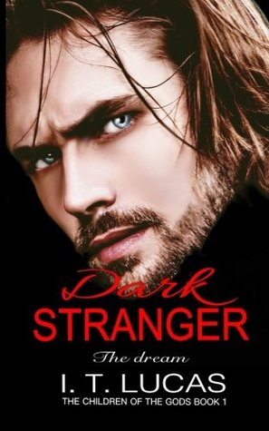 Dark Stranger the Dream (The Children of the Gods, #1)