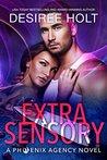 Extrasensory (The Phoenix Agency Book 2)